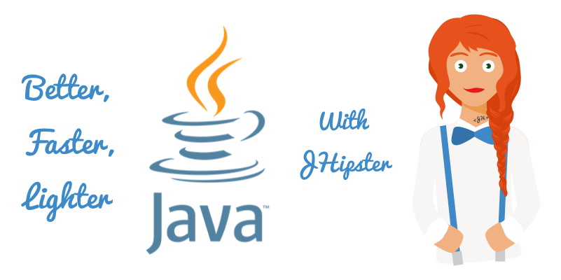 Better, Faster, Lighter Java with Java 12 and JHipster 6